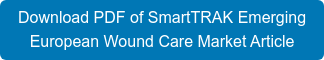 Download PDF of SmartTRAK Emerging  European Wound Care Market Article